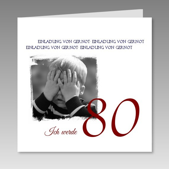 individuelle einladungskarte zum 80 mit foto. Black Bedroom Furniture Sets. Home Design Ideas