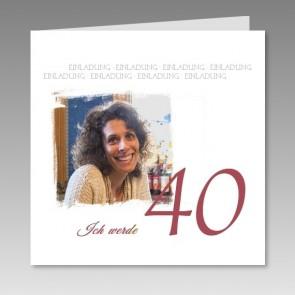Einladungskarte 40. Geburtstag mit Ihrem Foto, gedruckt
